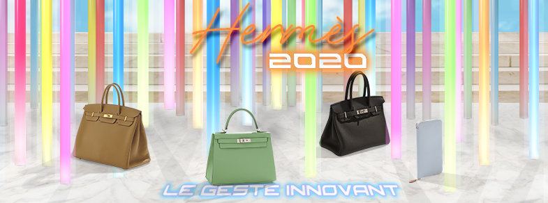 Hermes 2020 Collection [LE GESTE INNOVANT]